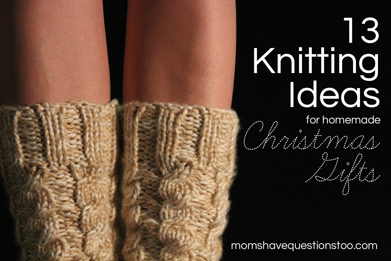 Christmas Knitting - Moms Have Questions Too