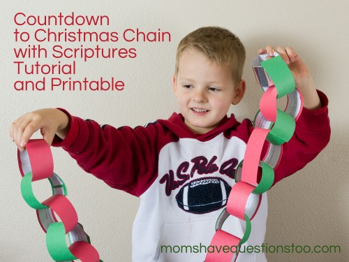 Countdown to Christmas with Scriptures Chain -- Moms Have Questions Too