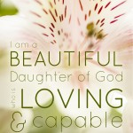 I am a Beautiful Daughter of God