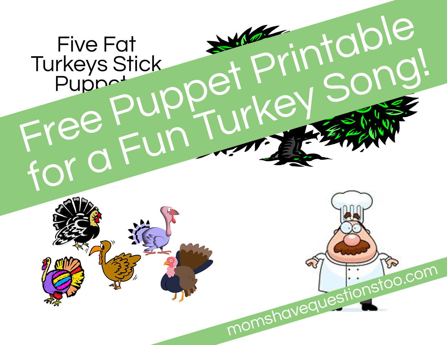 Five Fat Turkeys Song and Stick Puppets - Moms Have Questions Too