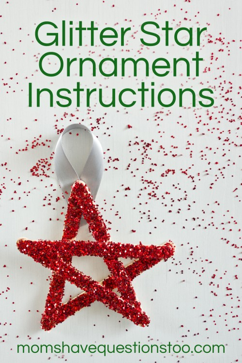 Glitter Star Ornament -- Moms Have Questions Too