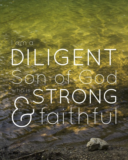 I am a Diligent Son of God -- Free Printable!