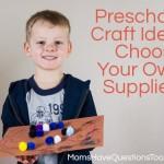 Choose Your Own Art Supplies: Preschool Craft Idea