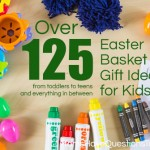 Inexpensive Easter Gift Basket Ideas for the Whole Family!