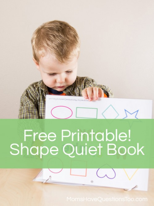 Free printable shape quiet book from Moms Have Questions Too - A great way for children to learn shapes!