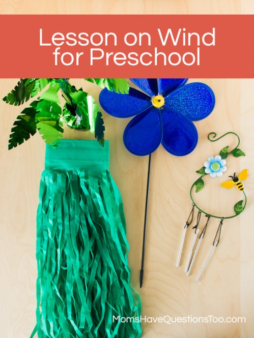 Preschool Lesson on Wind Using Items from the Dollar Store - Moms Have Questions Too
