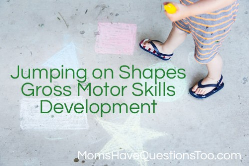 Improve gross motor skills by jumping on shapes - Moms Have Questions Too