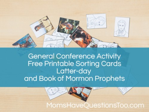 General Conference Sorting and Matching Activity - Moms Have Questions Too