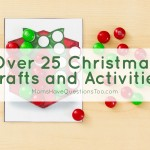 Over 25 Christmas Crafts and Activities
