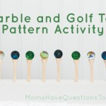 Colored Marbles on Golf Tees – Preschool Patterns