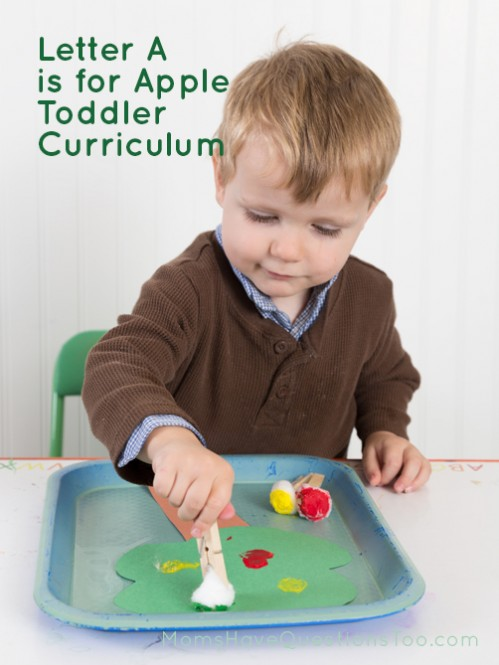 Letter A is for Apples Toddler Curriculum - Moms Have Questions Too