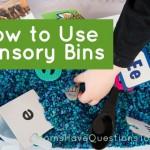 How to Use Sensory Bins