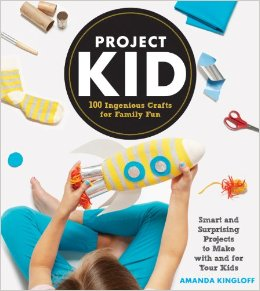 Project Kid: 100 Ingenious Crafts for Family Fun. Tons of awesome craft ideas with lots of creative materials.