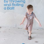 Throw and Roll a Ball to Improve Gross Motor Skills
